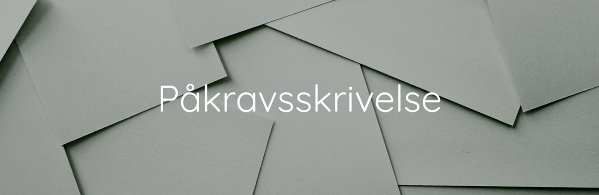 Påkravsskrivelse - Collectia Inkasso Blog